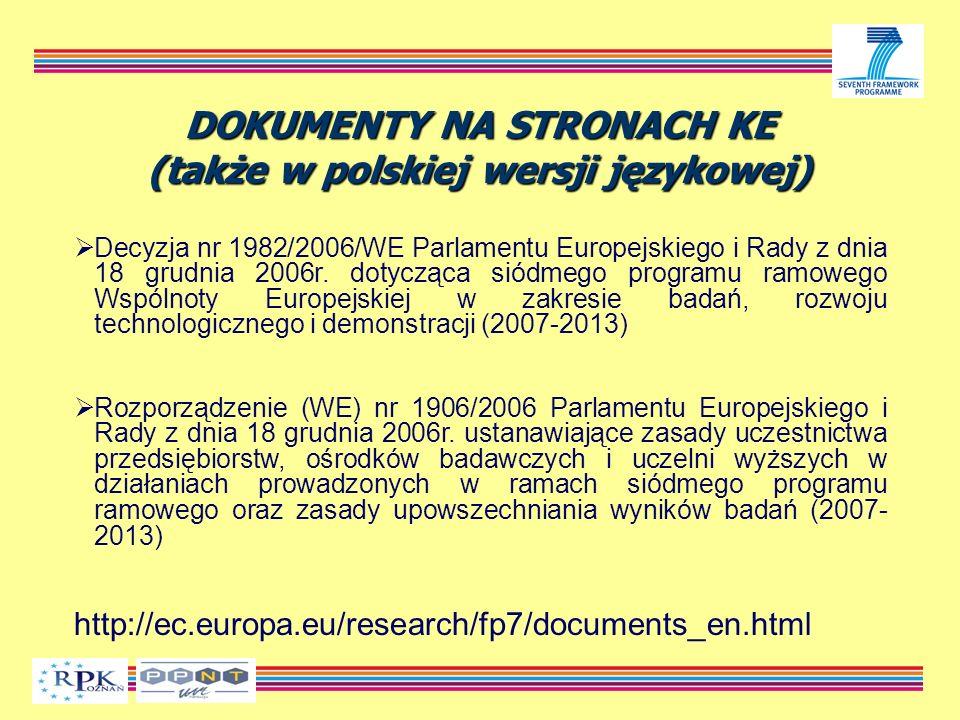 DOKUMENTY NA STRONACH KE (także w polskiej wersji językowej) Decyzja nr 1982/2006/WE Parlamentu Europejskiego i Rady z dnia 18 grudnia 2006r.