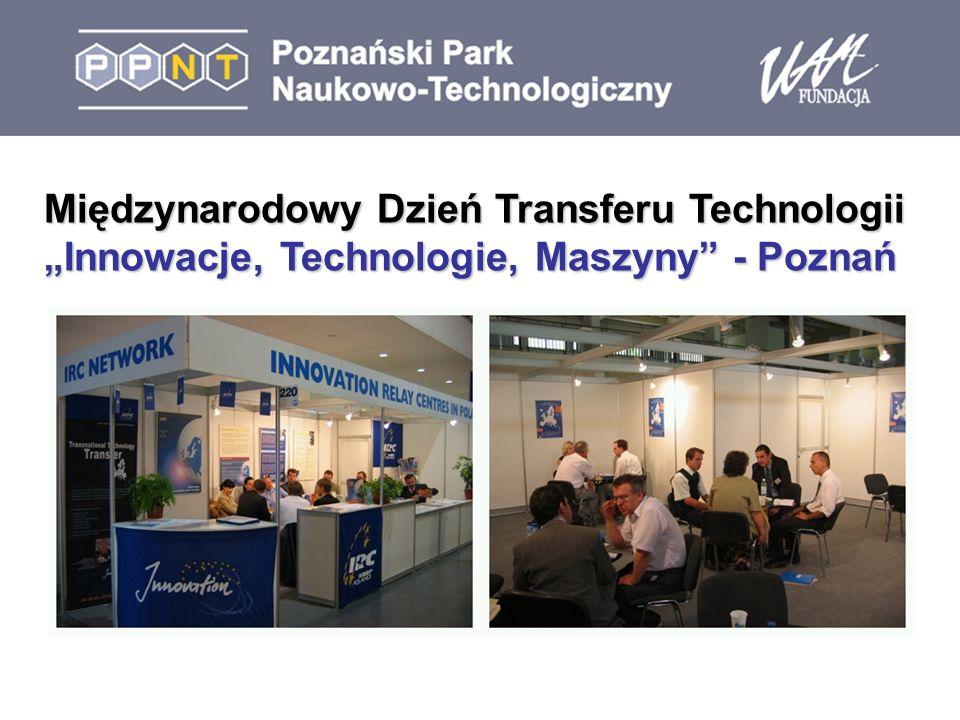 Międzynarodowy Dzień Transferu Technologii Innowacje, Technologie, Maszyny - Poznań