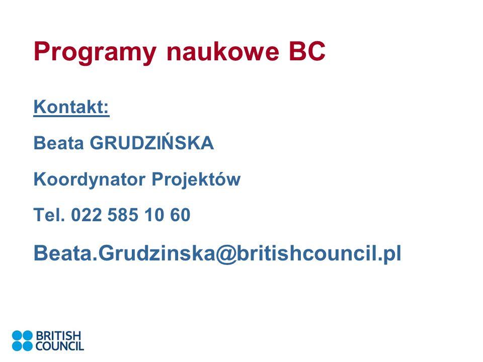 Programy naukowe BC Kontakt: Beata GRUDZIŃSKA Koordynator Projektów Tel.