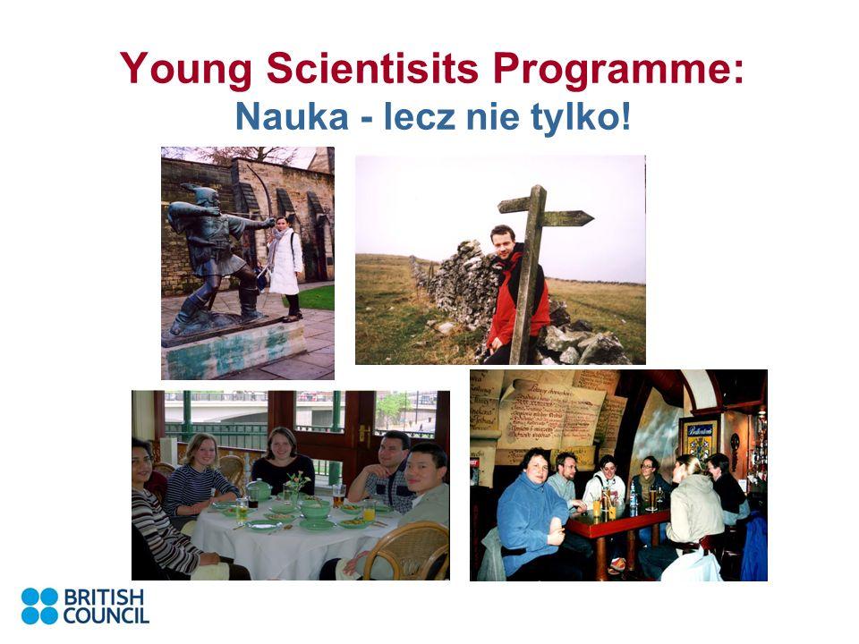 Young Scientisits Programme: Nauka - lecz nie tylko!