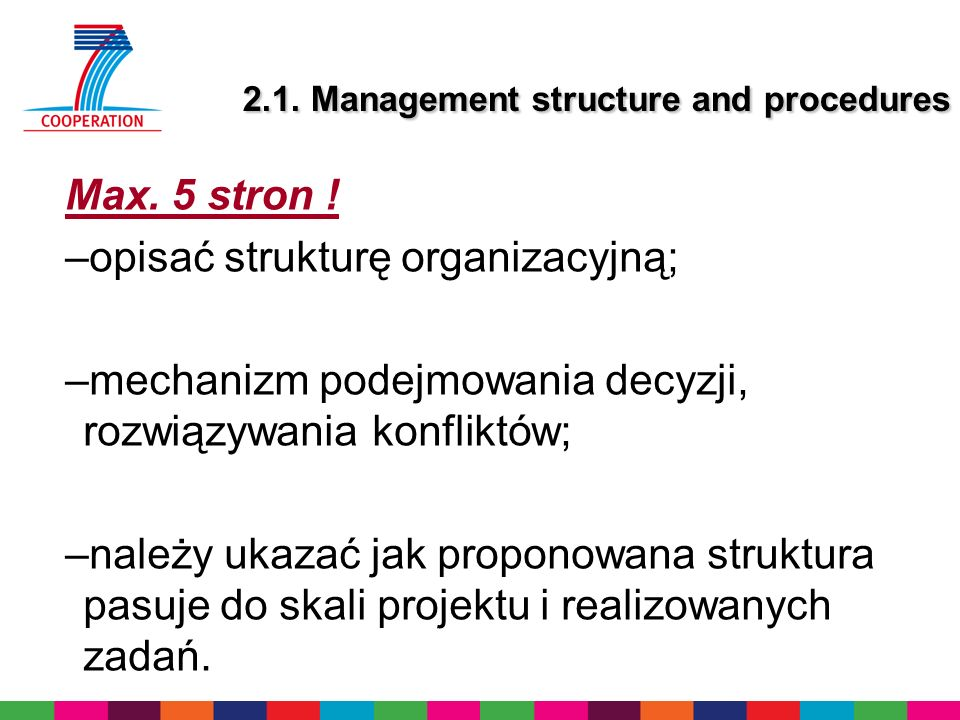 2.1. Management structure and procedures Max. 5 stron .