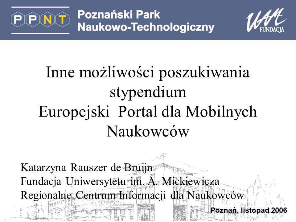 European Researchers Mobility Portal http://europa.eu.int/eracareers/