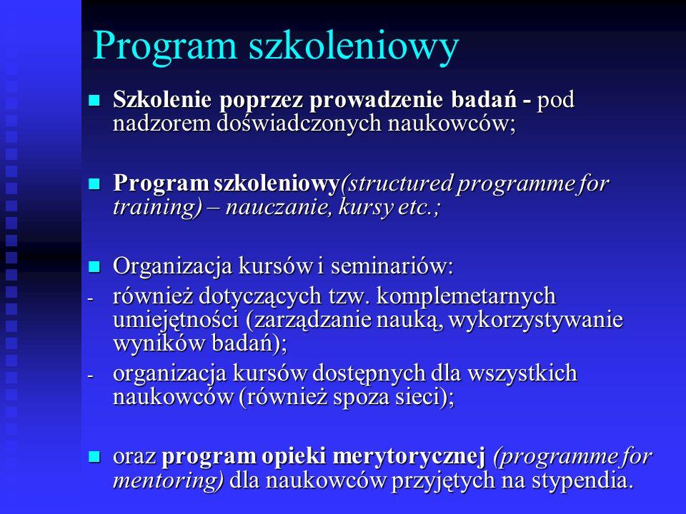 Program szkoleniowy Szkolenie poprzez prowadzenie badań - pod nadzorem doświadczonych naukowców; Szkolenie poprzez prowadzenie badań - pod nadzorem do