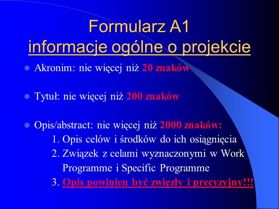 Formularz A1 informacje ogólne o projekcie Akronim: nie więcej niż 20 znaków Tytuł: nie więcej niż 200 znaków Opis/abstract: nie więcej niż 2000 znaków: 1.
