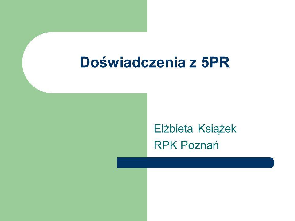 Polska w 5PR Przystąpienie do 5PR jako kraj stowarzyszony z programem (wrzesień 1999) Utworzenie KPK (styczeń 1999) Pierwsze konkursy i pierwsze porażki Lepsze wyniki na koniec 5PR