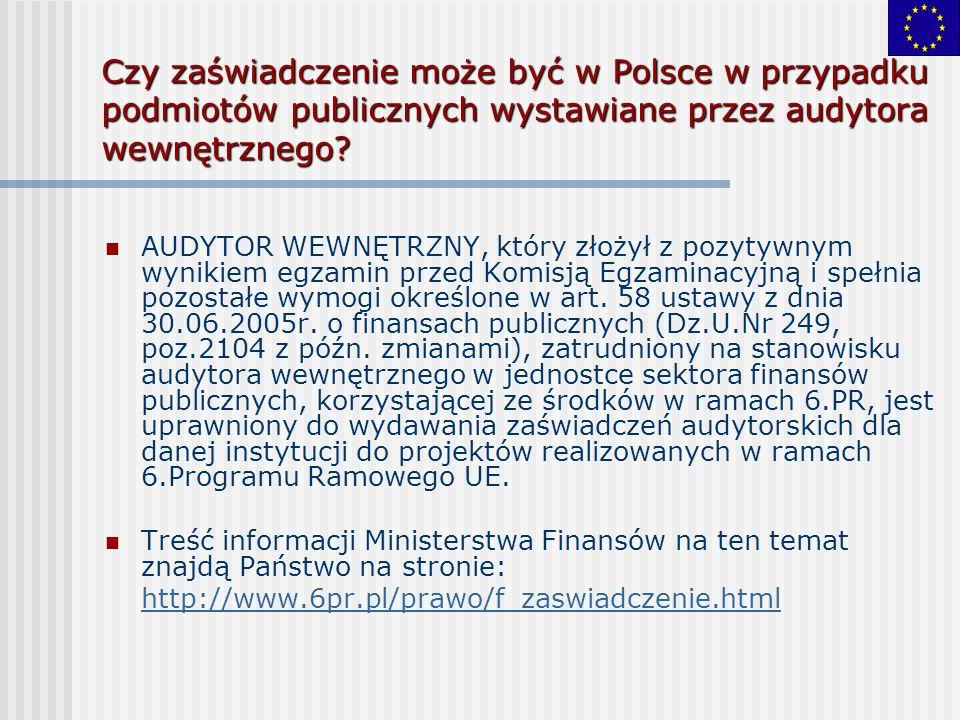 Czy zaświadczenie może być w Polsce w przypadku podmiotów publicznych wystawiane przez audytora wewnętrznego? AUDYTOR WEWNĘTRZNY, który złożył z pozyt