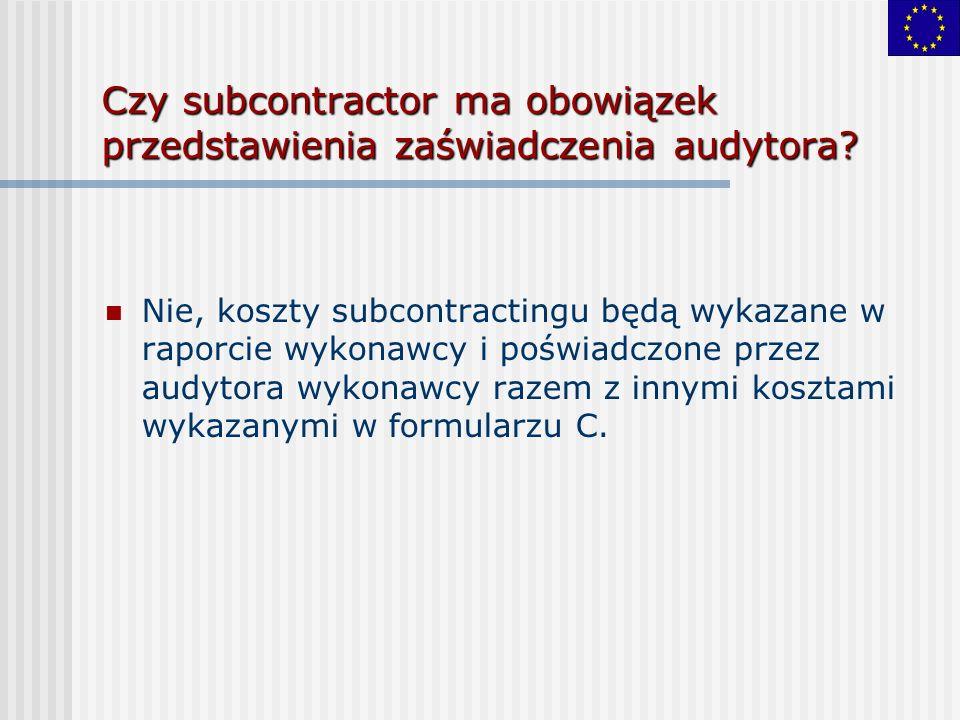 Czy subcontractor ma obowiązek przedstawienia zaświadczenia audytora.