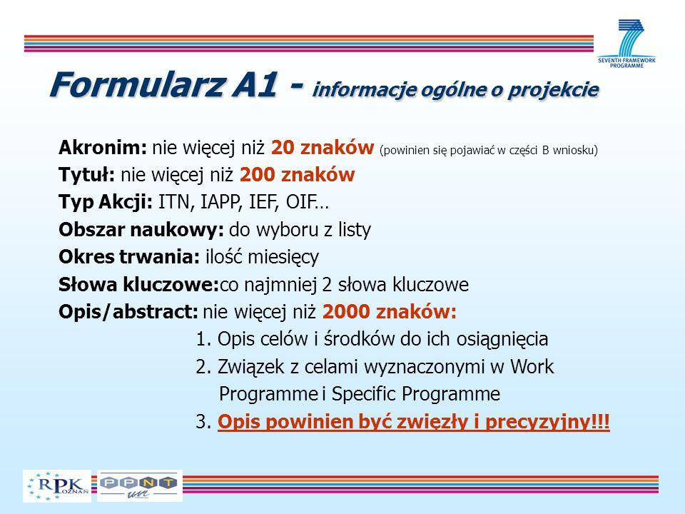 Formularz A1 - informacje ogólne o projekcie Akronim: nie więcej niż 20 znaków (powinien się pojawiać w części B wniosku) Tytuł: nie więcej niż 200 zn