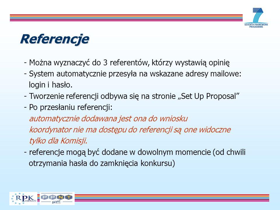 Referencje - Można wyznaczyć do 3 referentów, którzy wystawią opinię - System automatycznie przesyła na wskazane adresy mailowe: login i hasło.