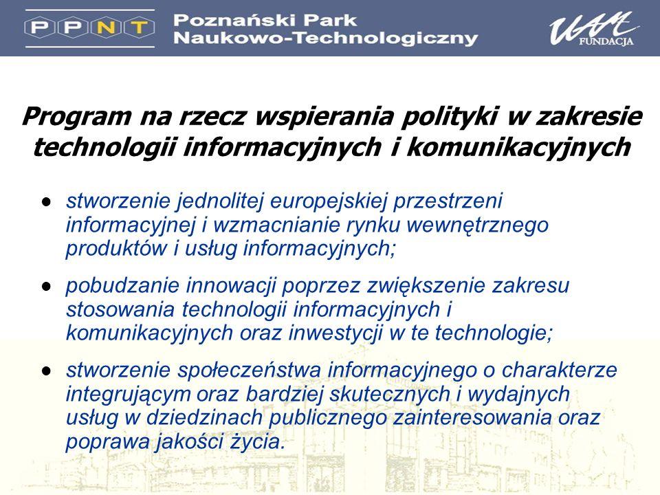 Program na rzecz wspierania polityki w zakresie technologii informacyjnych i komunikacyjnych l stworzenie jednolitej europejskiej przestrzeni informac