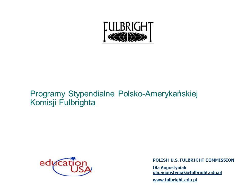 Fulbright Teacher Exchange Program Stypendia dla polskich nauczycieli szkół średnich z wykładowym lub rozszerzonym językiem angielskim, specjalizujących się w przedmiotach ścisłych i humanistycznych oraz dla nauczycieli amerykańskich szkół średnich (high schools).