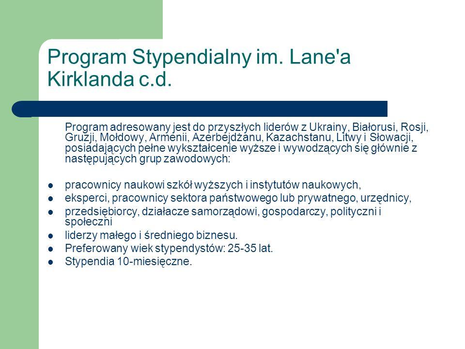 Program Stypendialny im. Lane a Kirklanda c.d.