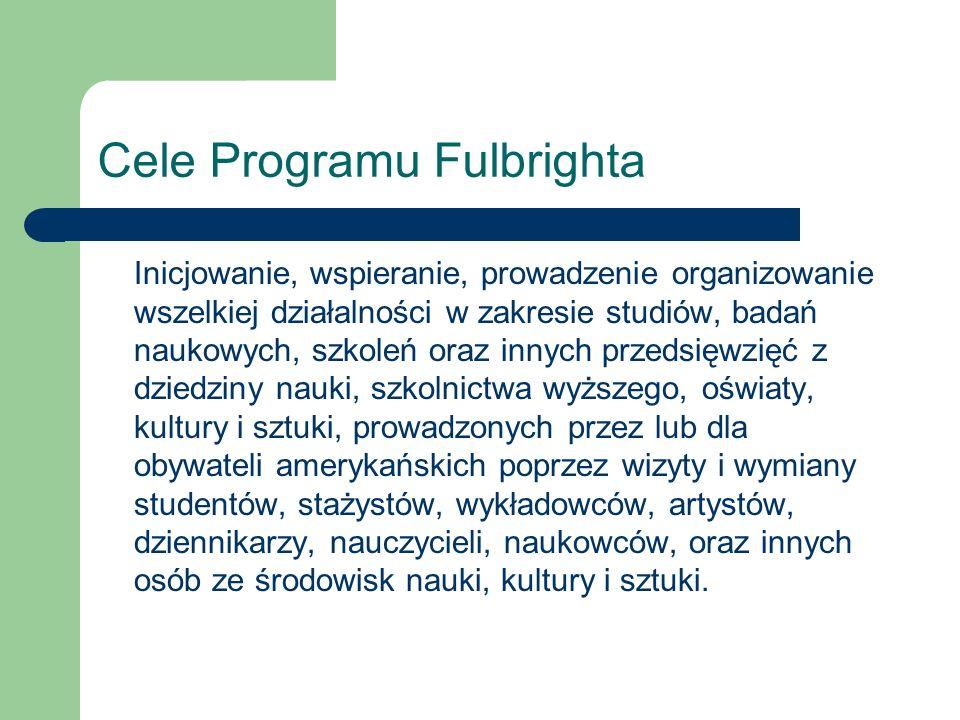 2009-2010 FULBRIGHT GRADUATE STUDENT GRANTS Stypendia dla obywateli polskich na pierwszy rok studiów magisterskich lub doktoranckich w uczelniach amerykańskich.