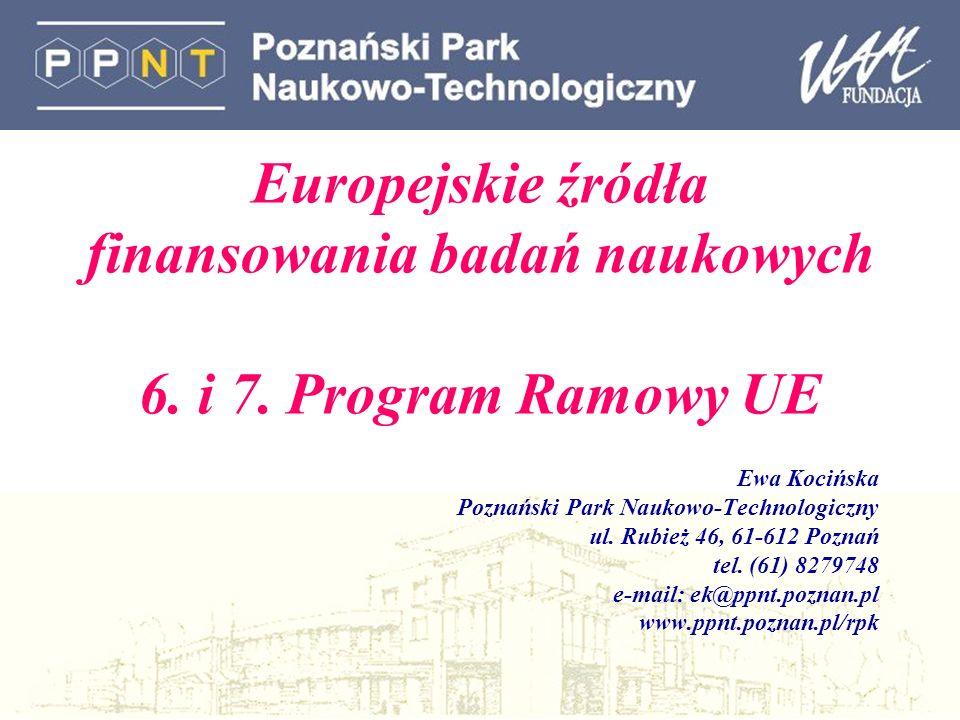 Europejskie źródła finansowania badań naukowych 6.