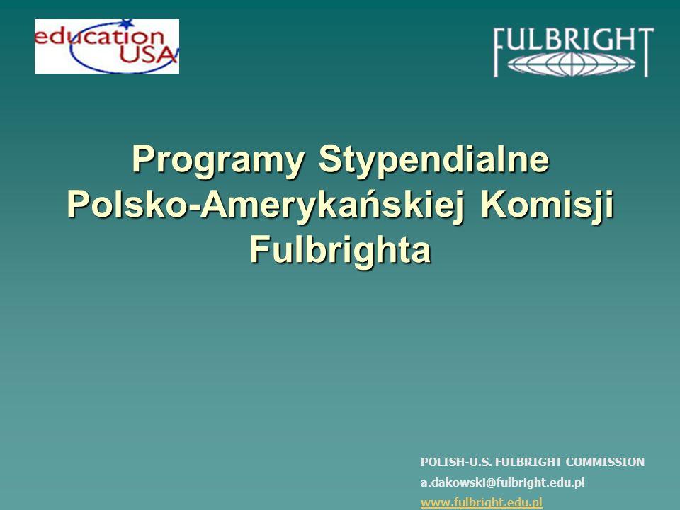 Programy Stypendialne Polsko-Amerykańskiej Komisji Fulbrighta POLISH-U.S.