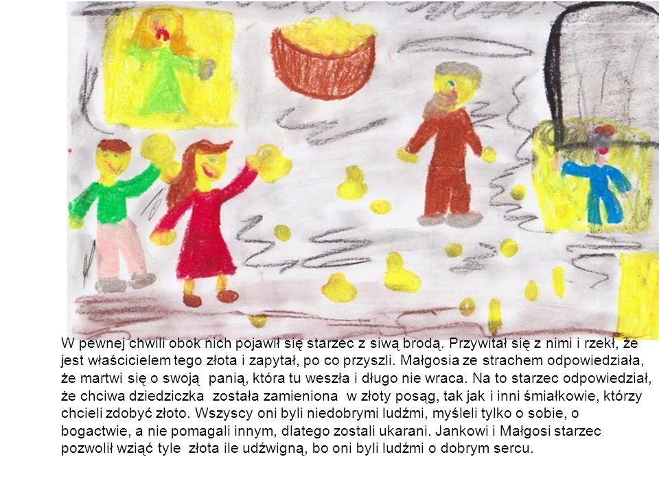 Janek i Małgosia wzięli po bryle złota i wrócili do swojego domu.