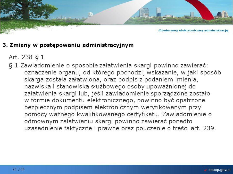 Projekt współfinansowany przez Unię Europejską Europejski Fundusz Rozwoju Regionalnego 23 / 33 Art.