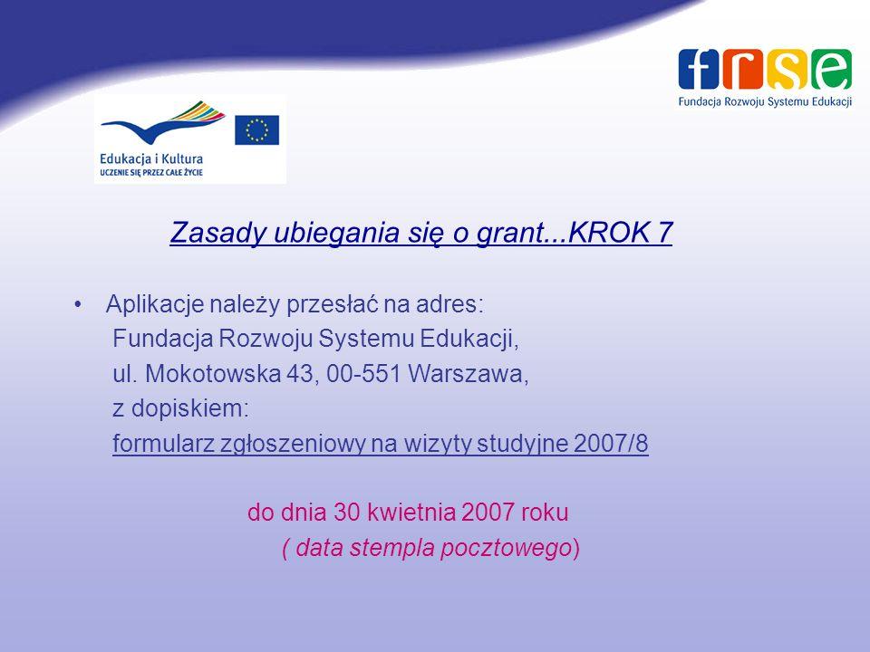 Zasady ubiegania się o grant...KROK 7 Aplikacje należy przesłać na adres: Fundacja Rozwoju Systemu Edukacji, ul.