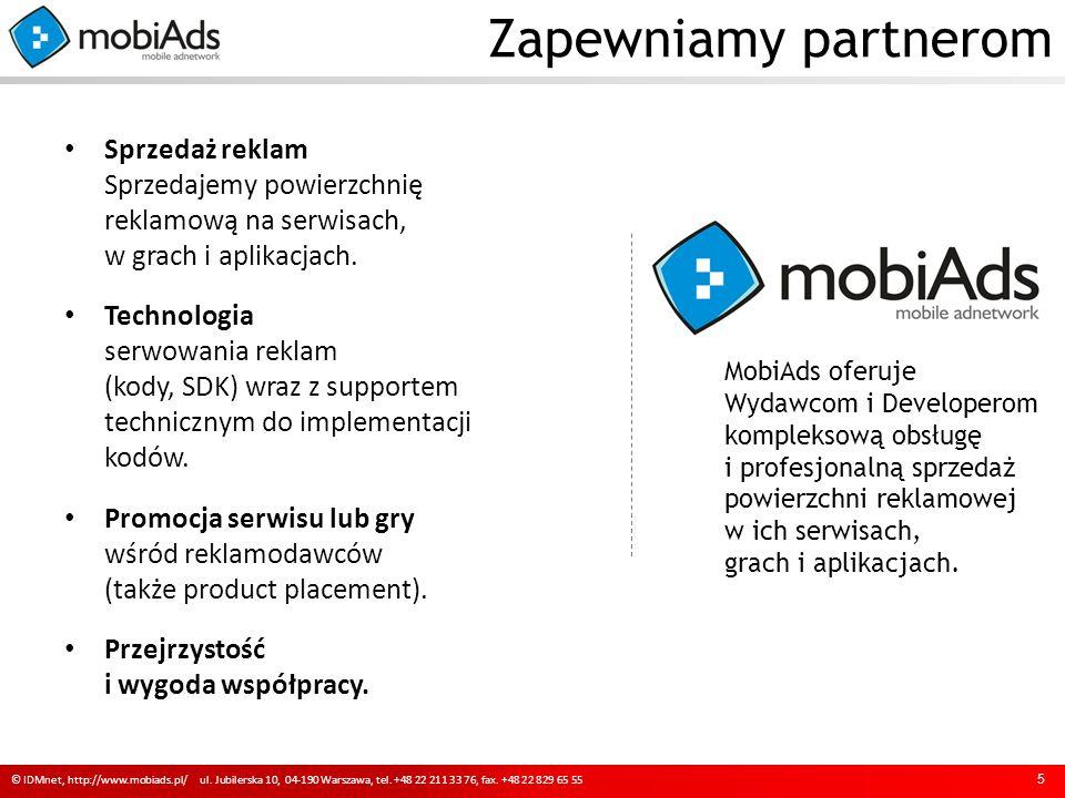 sprzedaż reklam 6 © IDMnet, http://www.mobiads.pl/ ul.