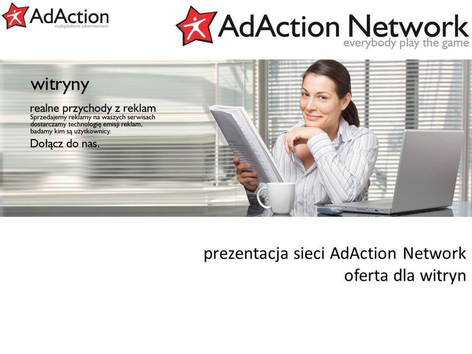 generujemy efekty prezentacja sieci AdAction Network oferta dla witryn