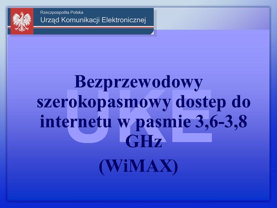 Bezprzewodowy szerokopasmowy dostep do internetu w pasmie 3,6-3,8 GHz (WiMAX)