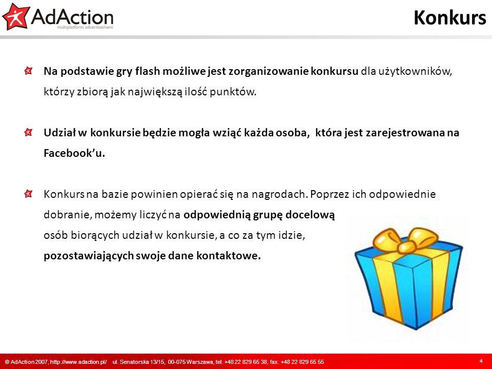 Konkurs Na podstawie gry flash możliwe jest zorganizowanie konkursu dla użytkowników, którzy zbiorą jak największą ilość punktów.