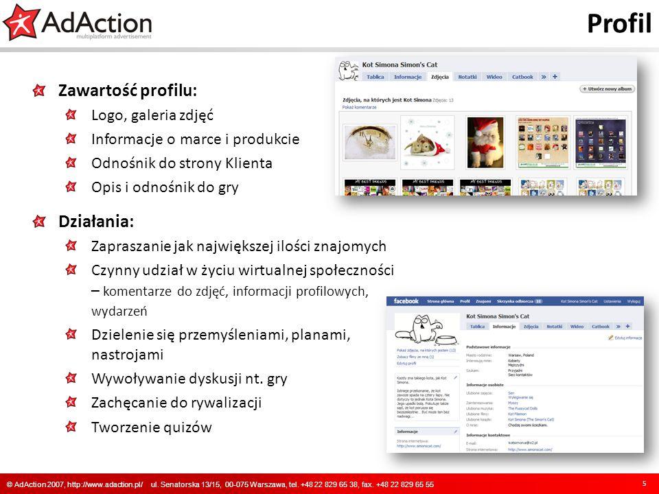 Facebook 6 © AdAction 2007, http://www.adaction.pl/ ul.