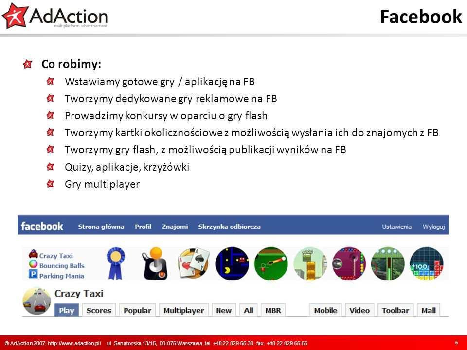 Facebook 6 © AdAction 2007, http://www.adaction.pl/ ul.