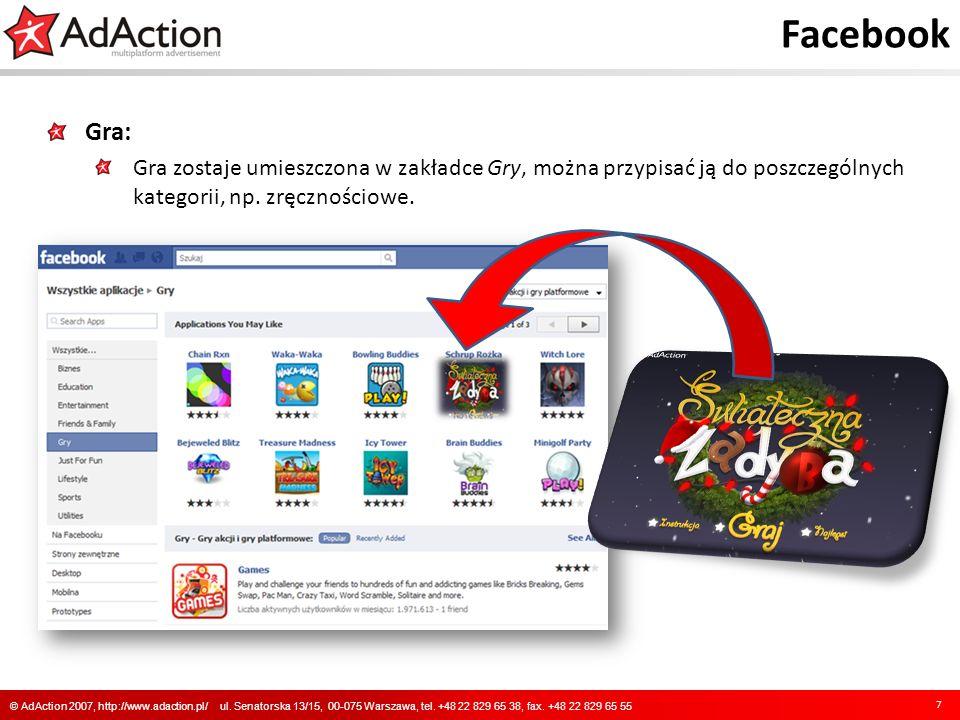 Facebook 8 © AdAction 2007, http://www.adaction.pl/ ul.