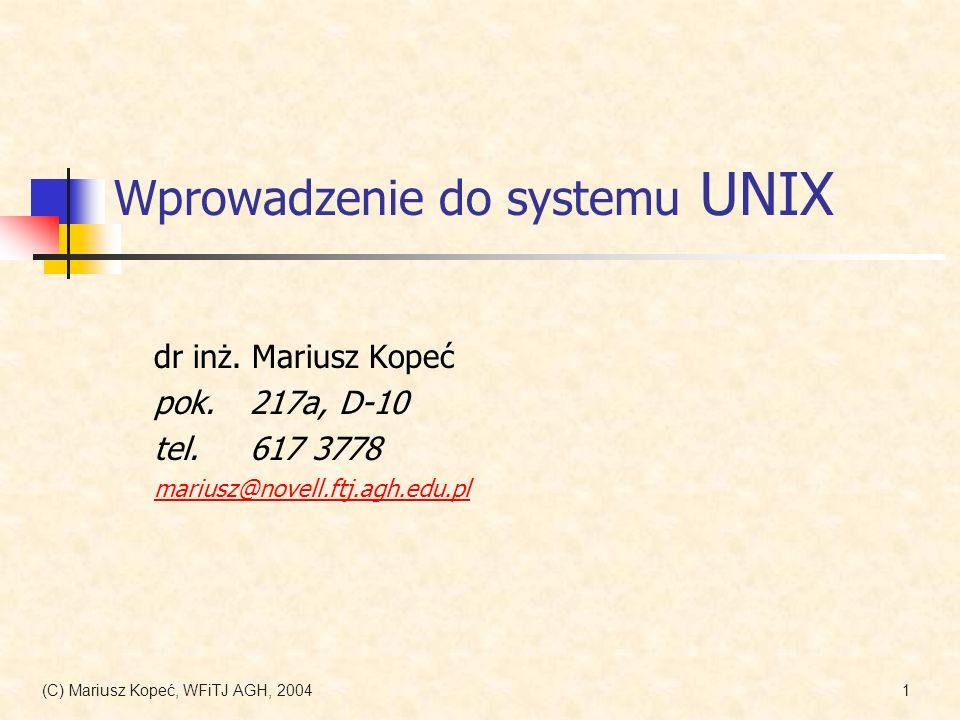 (C) Mariusz Kopeć, WFiTJ AGH, 200442 Filtry: sed – edytor strumieni Wykonuje ciąg poleceń edycyjnych na pliku sed [-e skrypt] [...] [-f plikskryptu] [...] plik skrypt – ciąg poleceń; może być kilka skryptów plikskryptu – plik zawierający skrypt; może być ich kilka Wybrane przykłady: > sed 11,174d ls.txt Kasuje z pliku ls.txt linie 11-174 > sed –n 1,/Sort/p ls.txt Wypisuje z ls.txt tylko linie od 1 do zawierającej Sort > sed –n /file/p ls.txt Wypisuje z ls.txt tylko linie zawierające file