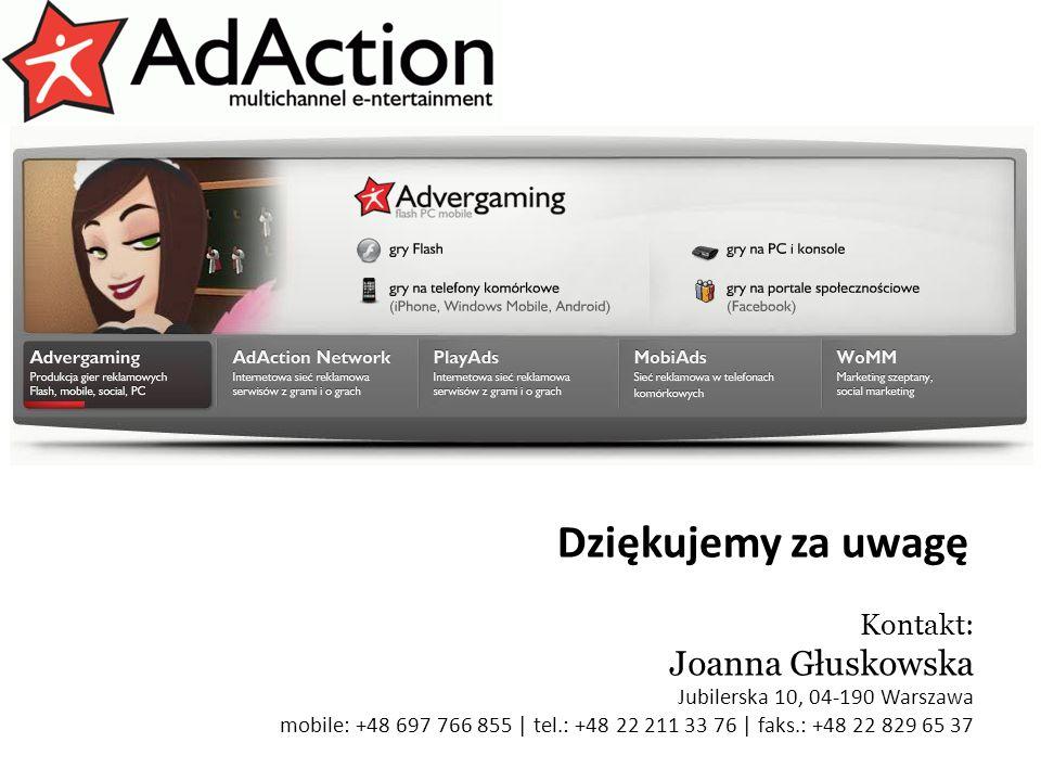 generujemy efekty Dziękujemy za uwagę Kontakt: Joanna Głuskowska Jubilerska 10, 04-190 Warszawa mobile: +48 697 766 855 | tel.: +48 22 211 33 76 | fak