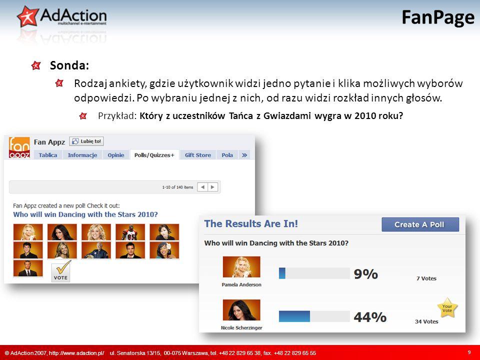FanPage 10 © AdAction 2007, http://www.adaction.pl/ ul.