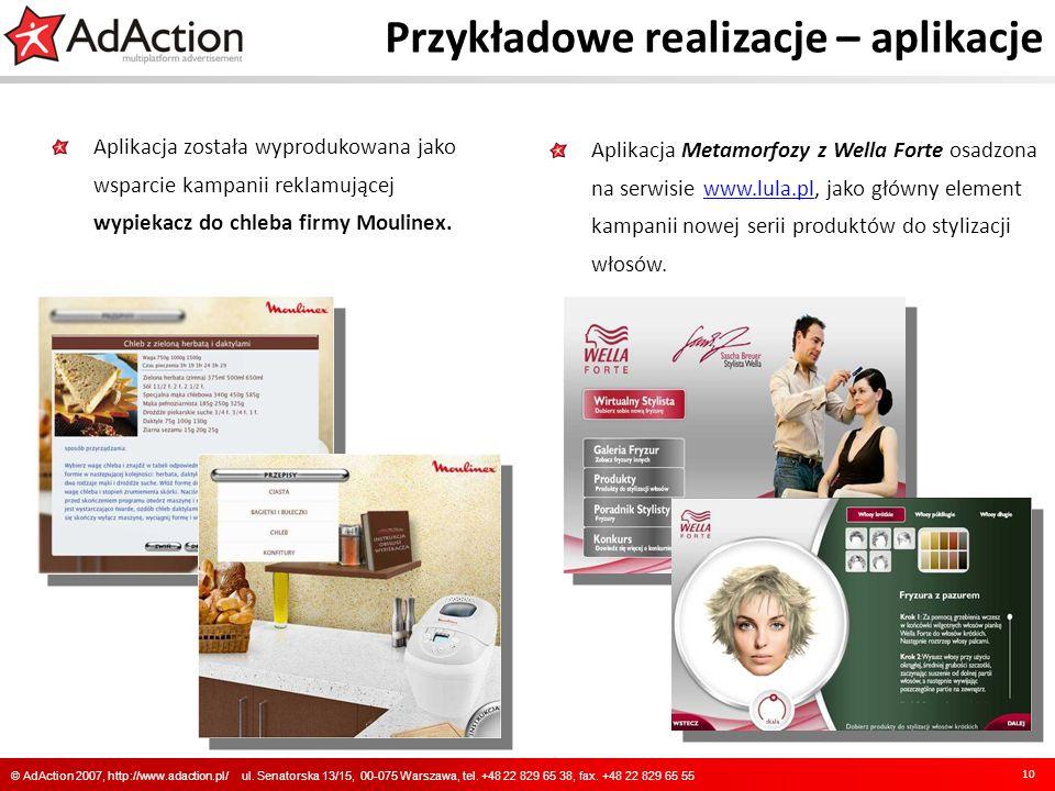 Przykładowe realizacje – aplikacje Aplikacja została wyprodukowana jako wsparcie kampanii reklamującej wypiekacz do chleba firmy Moulinex. 10 © AdActi