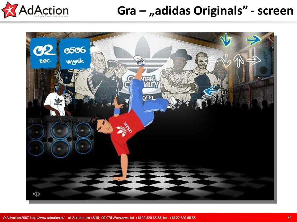 Gra – adidas Originals - screen 20 © AdAction 2007, http://www.adaction.pl/ ul. Senatorska 13/15, 00-075 Warszawa, tel. +48 22 829 65 38, fax. +48 22