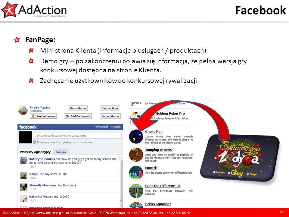 Facebook FanPage: Mini strona Klienta (informacje o usługach / produktach) Demo gry – po zakończeniu pojawia się informacja, że pełna wersja gry konku
