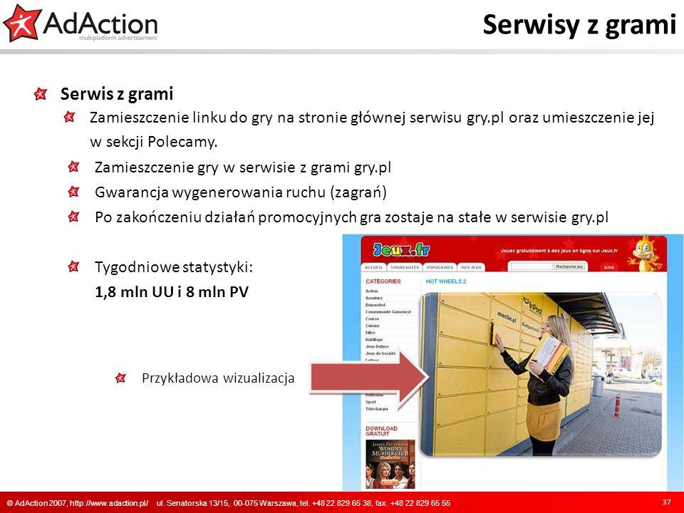 Serwisy z grami Serwis z grami Zamieszczenie linku do gry na stronie głównej serwisu gry.pl oraz umieszczenie jej w sekcji Polecamy. Zamieszczenie gry