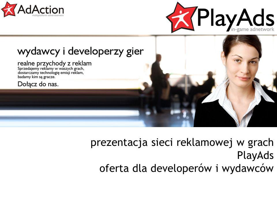 generujemy efekty prezentacja sieci reklamowej w grach PlayAds oferta dla developerów i wydawców