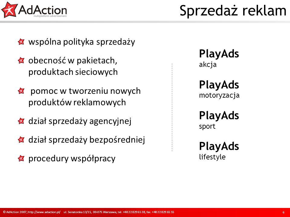 Sprzedaż reklam 6 © AdAction 2007, http://www.adaction.pl/ ul.