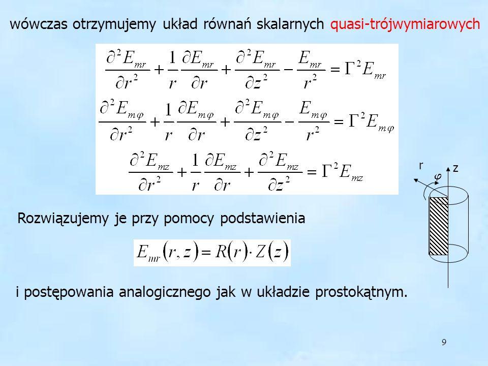 10 Zakładając zależność pola od jednej zmiennej (r) tzn.