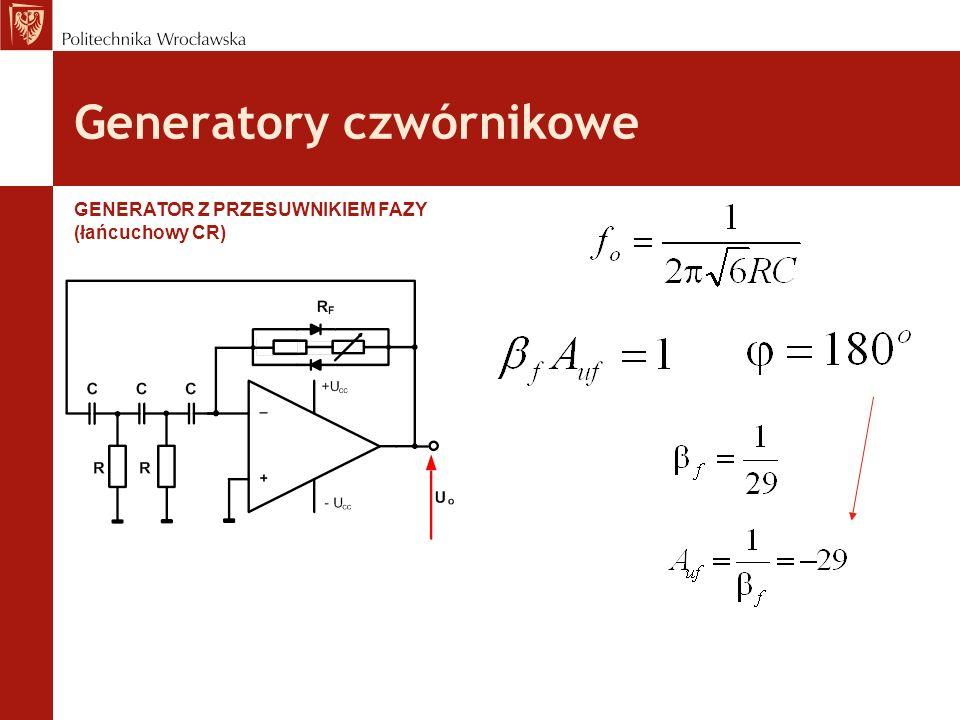 Generatory czwórnikowe GENERATOR Z PRZESUWNIKIEM FAZY (łańcuchowy CR)