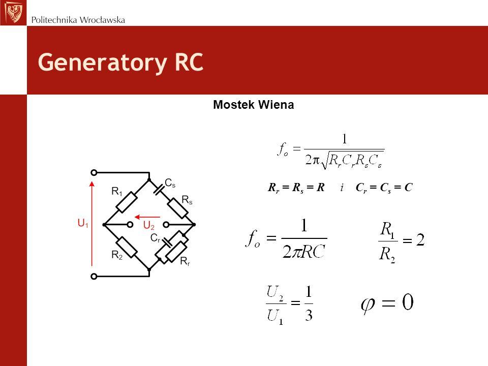 Generatory RC Mostek Wiena R r = R s = R i C r = C s = C