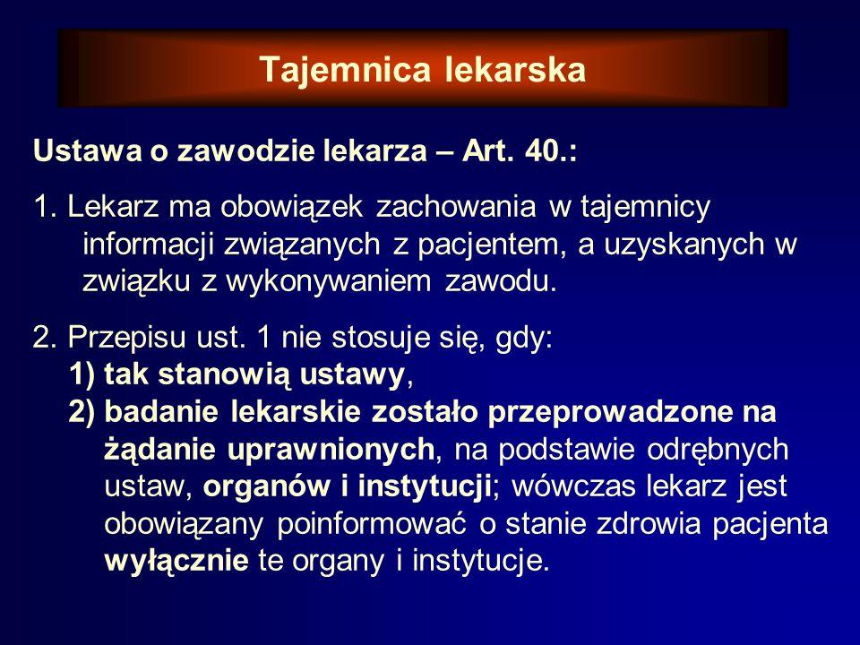 Tajemnica lekarska Ustawa o zawodzie lekarza – Art.