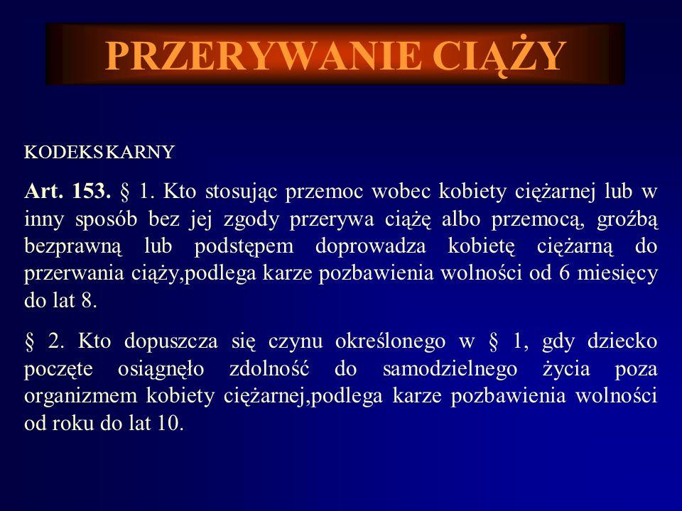 PRZERYWANIE CIĄŻY Kodeks Cywilny (Dz.U.Nr. 16, poz.