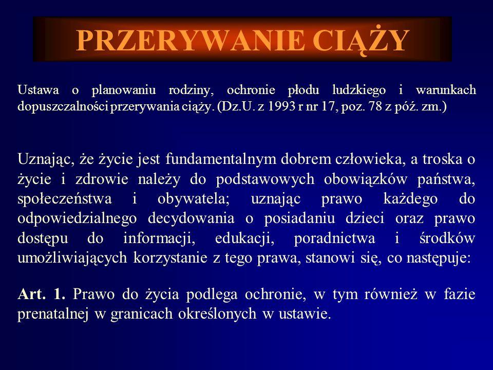 PRZERYWANIE CIĄŻY ROZPORZĄDZENIE MINISTRA ZDROWIA I OPIEKI SPOŁECZNEJ z dnia 22 stycznia 1997 r.