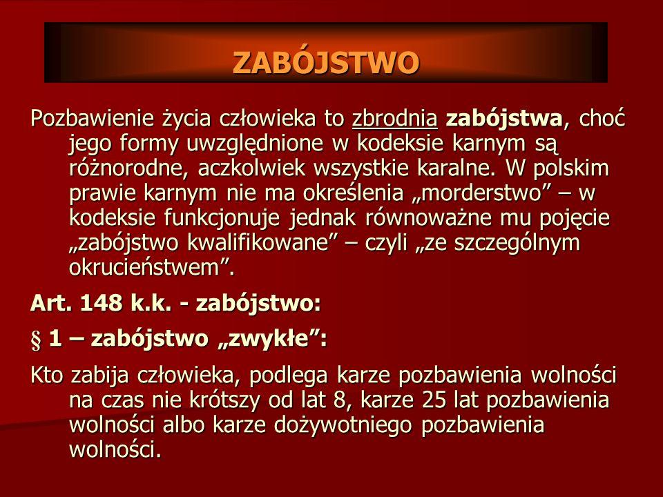 INNE FORMY POZBAWIENIA ŻYCIA CZŁOWIEKA Art.158 k.k.