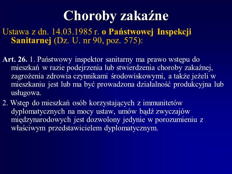 Choroby zakaźne Ustawa z dn.14.03.1985 r. o Państwowej Inspekcji Sanitarnej (Dz.