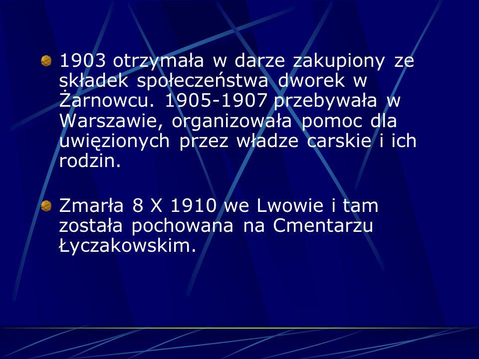 W latach 1877-1890 mieszkała w Warszawie. Jest to okres trudny, gdyż z honorariów za utwory nie jest w stanie wyżywić i ubrać dzieci. Zaczyna zatem sp
