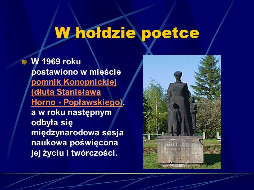 1903 otrzymała w darze zakupiony ze składek społeczeństwa dworek w Żarnowcu. 1905-1907 przebywała w Warszawie, organizowała pomoc dla uwięzionych prze