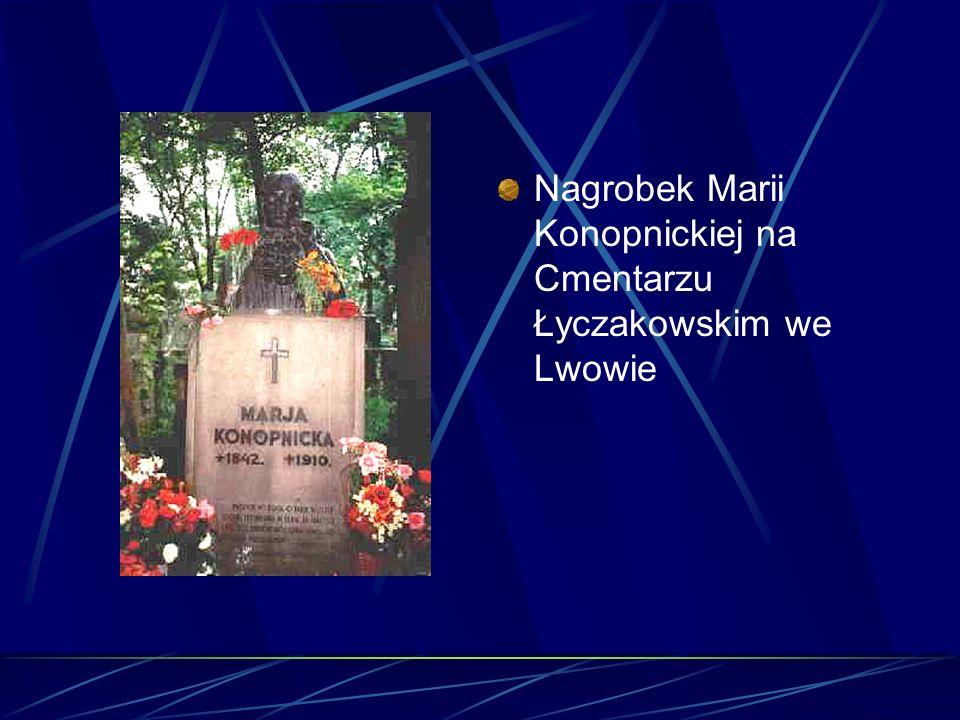 W hołdzie poetce W 1969 roku postawiono w mieście pomnik Konopnickiej (dłuta Stanisława Horno - Popławskiego), a w roku następnym odbyła się międzynar