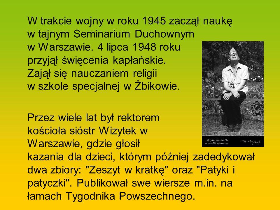 W trakcie wojny w roku 1945 zaczął naukę w tajnym Seminarium Duchownym w Warszawie. 4 lipca 1948 roku przyjął święcenia kapłańskie. Zajął się nauczani